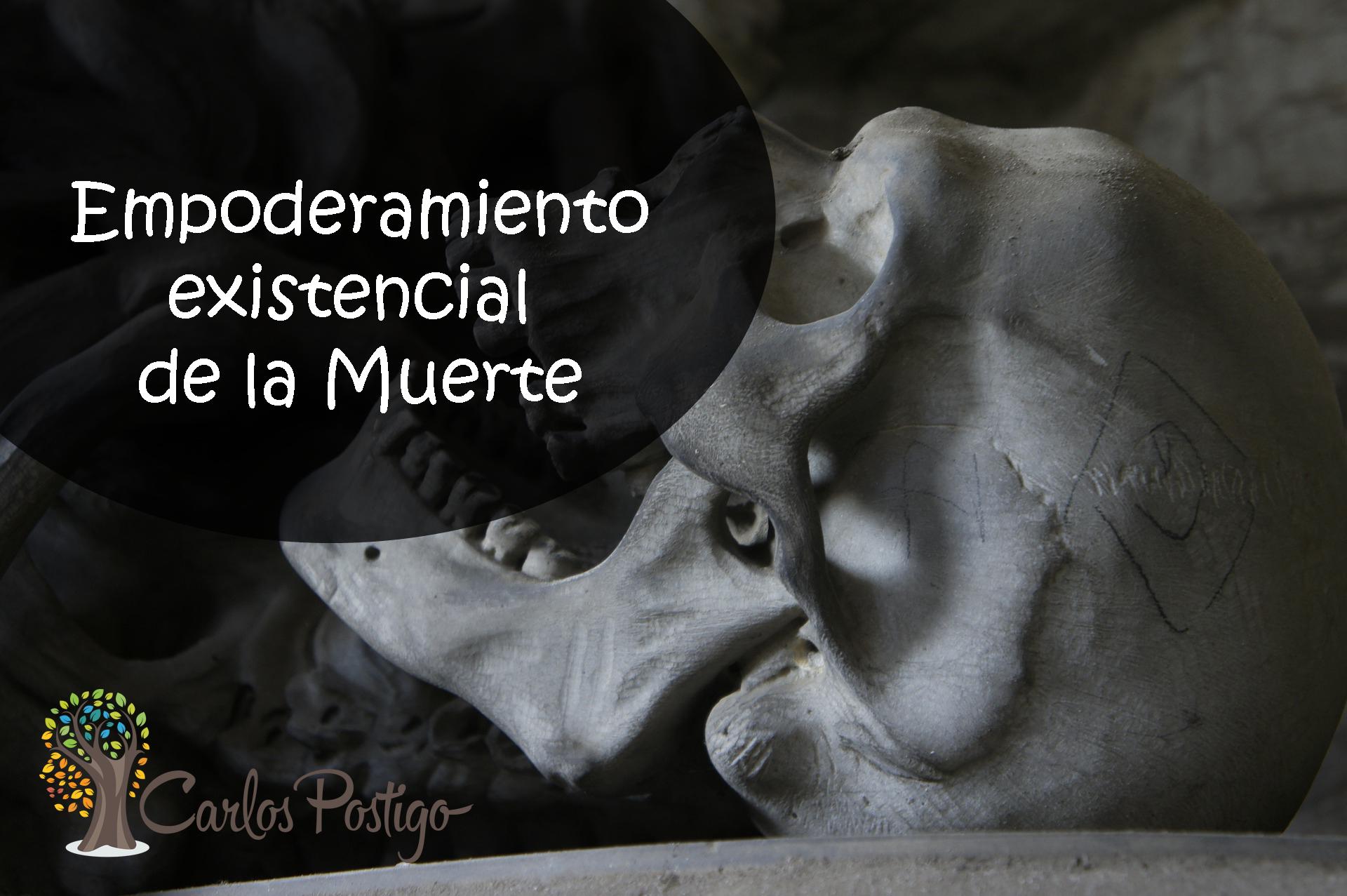 Empoderamiento existencial de la Muerte